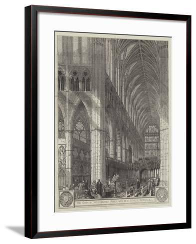 The Choir of Westminster Abbey, with New Stalls, Screen, Etc--Framed Art Print