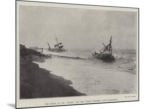 The Wreck of the Agder and the Baron Holberg Off Folkestone--Mounted Giclee Print