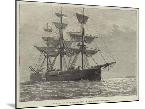 HMS Triumph, on Board Which the Late Fatal Explosion Took Place--Mounted Giclee Print