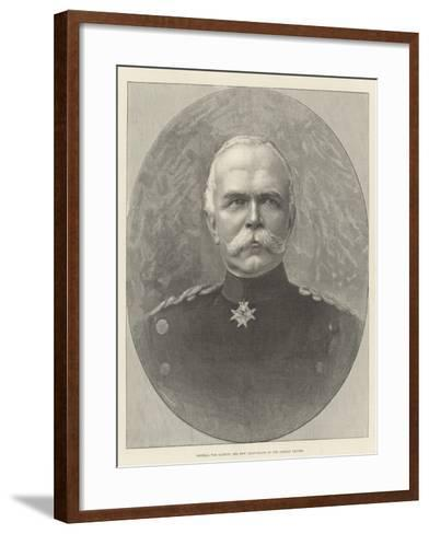 General Von Caprivi, the New Chancellor of the German Empire--Framed Art Print