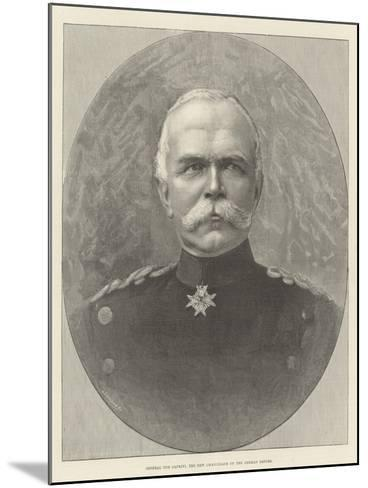 General Von Caprivi, the New Chancellor of the German Empire--Mounted Giclee Print