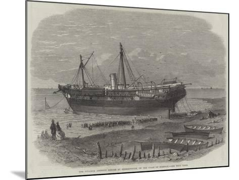 The Steamer Amphion Ashore at Sherringham, on the Coast of Norfolk--Mounted Giclee Print