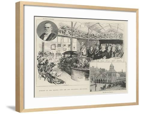 Opening of the Bristol Fine Art and Industrial Exhibition--Framed Art Print