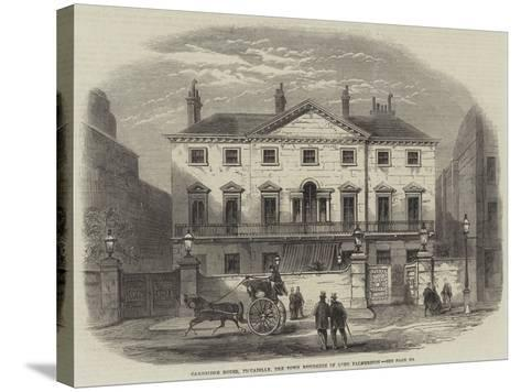 Cambridge House, Piccadilly, the Town Residence of Lord Palmerston--Stretched Canvas Print