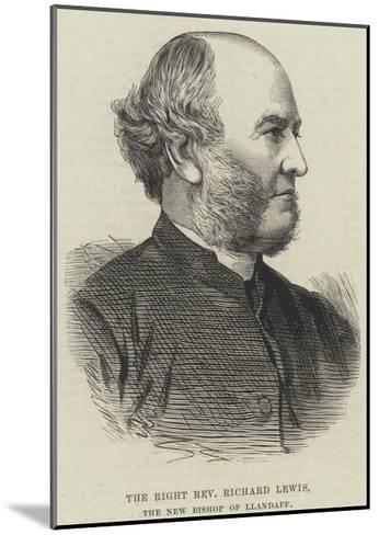The Right Reverend Richard Lewis, the New Bishop of Llandaff--Mounted Giclee Print