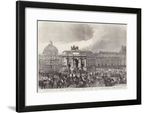 Arrival of Her Majesty in the Place Du Carrousel, Tuileries--Framed Art Print