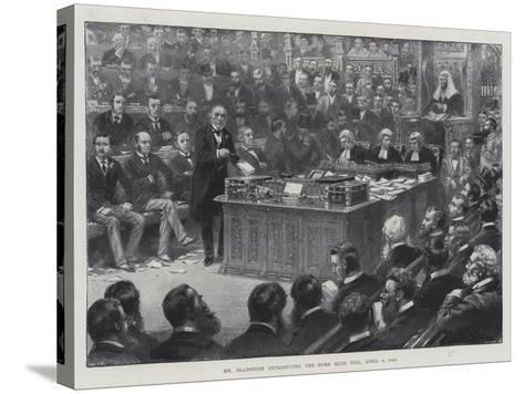 Mr Gladstone Introducing the Home Rule Bill, 8 April 1886--Stretched Canvas Print