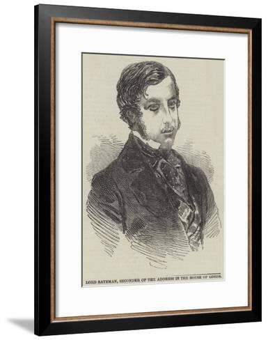 Lord Bateman, Seconder of the Address in the House of Lords--Framed Art Print