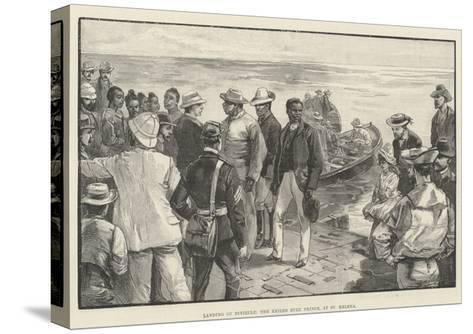 Landing of Dinizulu, the Exiled Zulu Prince, at St Helena--Stretched Canvas Print