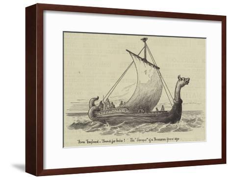 From England, Bound for India! the Serapis of a Thousand Years Ago--Framed Art Print