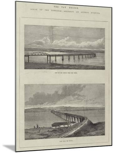 The Tay Bridge, Scene of the Terrible Accident on Sunday Evening--Mounted Giclee Print