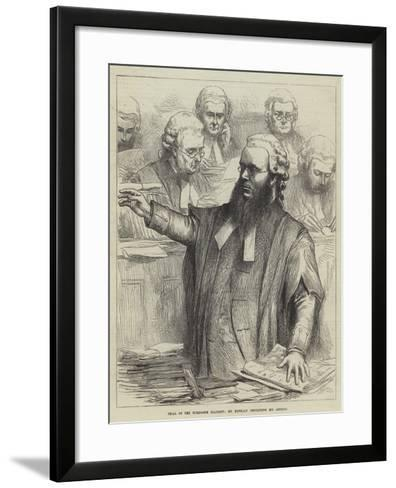 Trial of the Tichborne Claimant, Dr Kenealy Concluding His Address--Framed Art Print