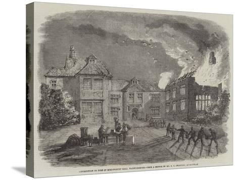 Destruction by Fire of Birdingbury Hall, Warwickshire--Stretched Canvas Print