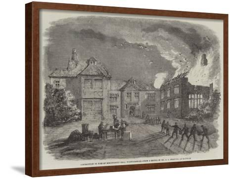 Destruction by Fire of Birdingbury Hall, Warwickshire--Framed Art Print