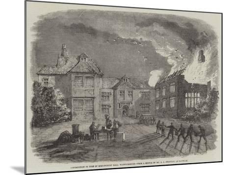 Destruction by Fire of Birdingbury Hall, Warwickshire--Mounted Giclee Print