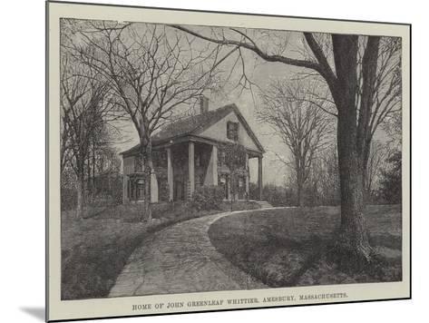 Home of John Greenleaf Whittier, Amesbury, Massachusetts--Mounted Giclee Print