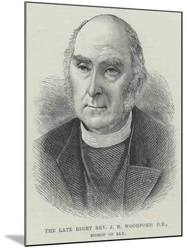 The Late Right Reverend J R Woodford, Dd, Bishop of Ely--Mounted Giclee Print