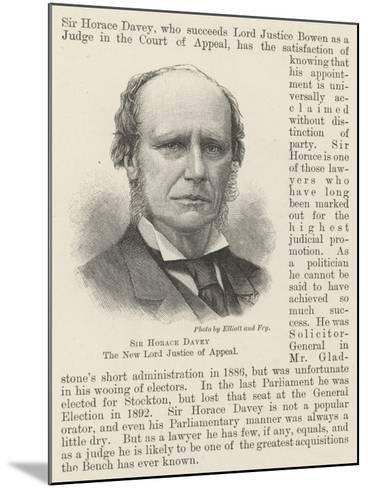 Sir Horace Davey, the New Lord Justice of Appeal--Mounted Giclee Print