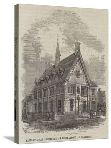 Educational Institute at Droylsden, Lancashire--Stretched Canvas Print