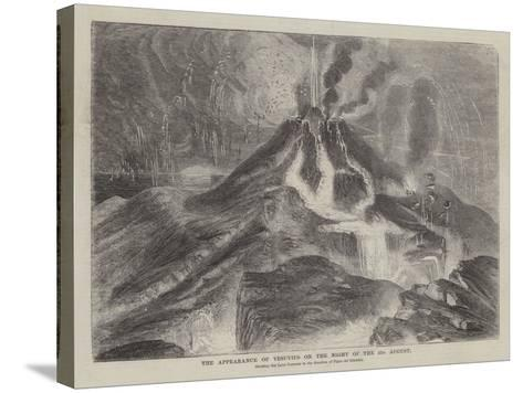 The Appearance of Vesuvius on the Night of the 23 August--Stretched Canvas Print