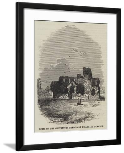 Ruins of the Convent of Franciscan Friars, at Dunwich--Framed Art Print