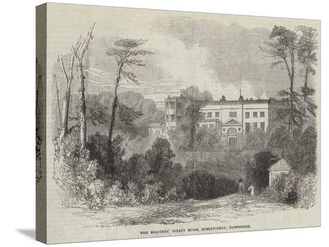 The Soldiers' Infant Home, Roslyn-Park, Hampstead--Stretched Canvas Print