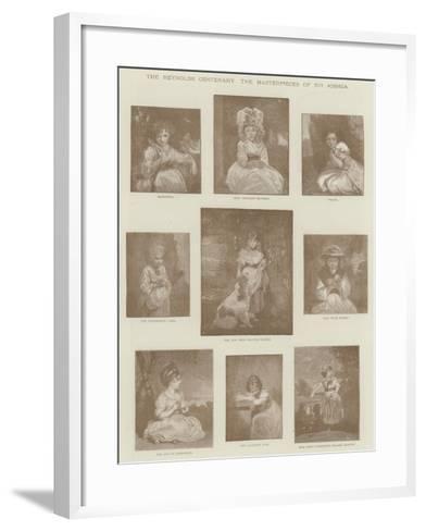 The Reynolds Centenary, the Masterpieces of Sir Joshua--Framed Art Print