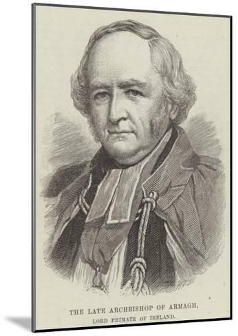 The Late Archbishop of Armagh, Lord Primate of Ireland--Mounted Giclee Print