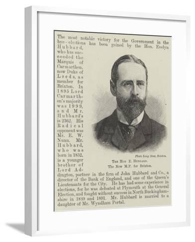 The Honourable E Hubbard, the New Mp for Brixton--Framed Art Print