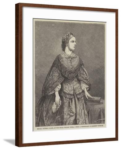 Mademoiselle Victoria Balfe, of the Royal Italian Opera--Framed Art Print