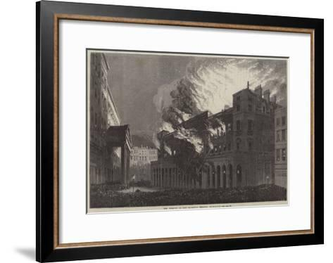 The Burning of Her Majesty's Theatre, Haymarket--Framed Art Print