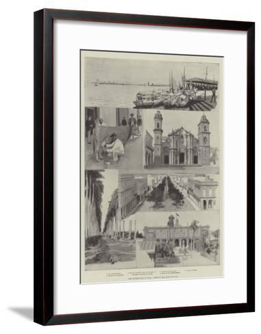The Insurrection in Cuba, Views in and About Havana--Framed Art Print
