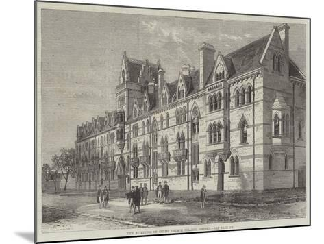 New Buildings of Christ Church College, Oxford--Mounted Giclee Print