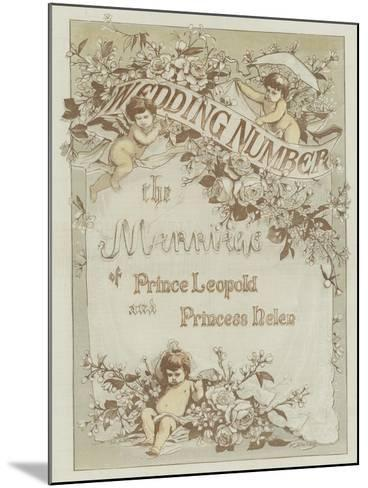 The Marriage of Prince Leopold and Princess Helen--Mounted Giclee Print
