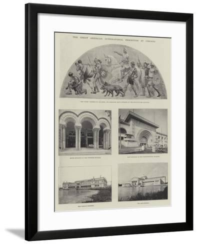 The Great American International Exhibition at Chicago--Framed Art Print