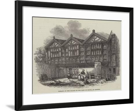 Remains of the Palace of the Earl of Derby, at Chester--Framed Art Print