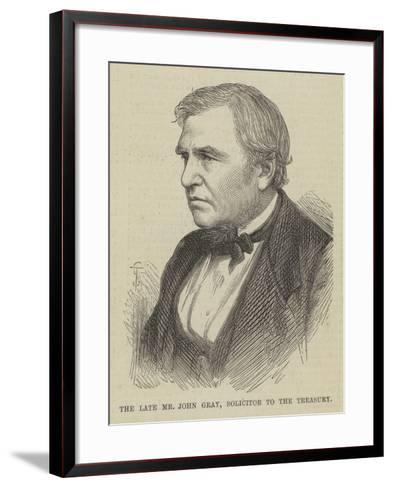 The Late Mr John Gray, Solicitor to the Treasury--Framed Art Print