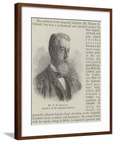 Mr T E Collcutt, Architect of the Imperial Institute--Framed Art Print