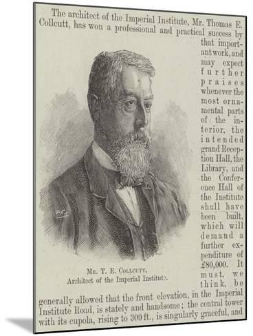 Mr T E Collcutt, Architect of the Imperial Institute--Mounted Giclee Print