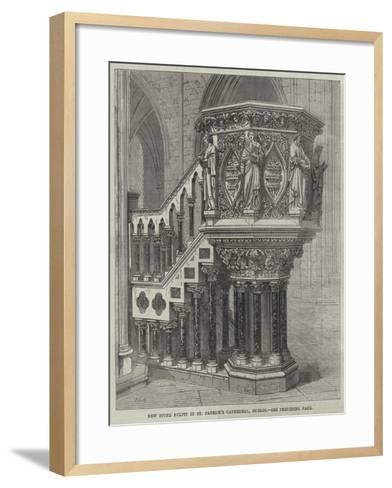 New Stone Pulpit in St Patrick's Cathedral, Dublin--Framed Art Print