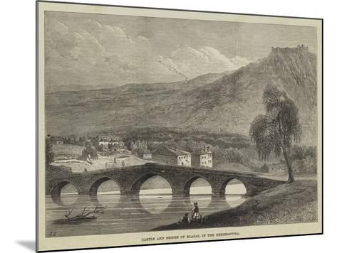 Castle and Bridge of Blagai, in the Herzegovina--Mounted Giclee Print