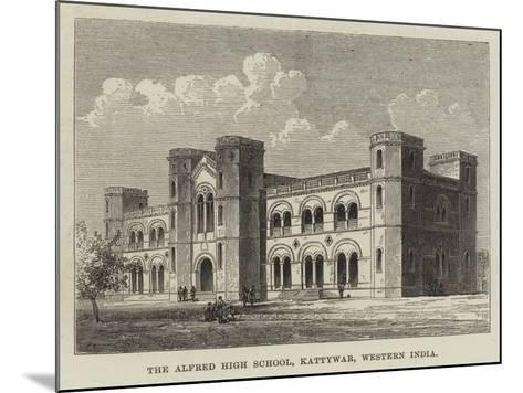 The Alfred High School, Kattywar, Western India--Mounted Giclee Print