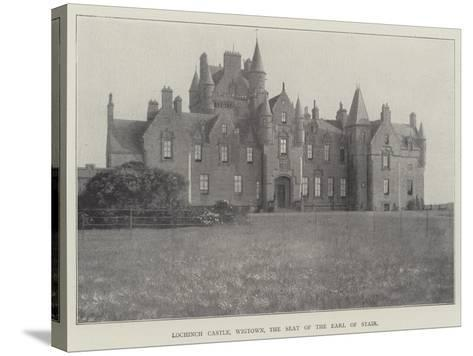 Lochinch Castle, Wigtown, the Seat of the Earl of Stair--Stretched Canvas Print