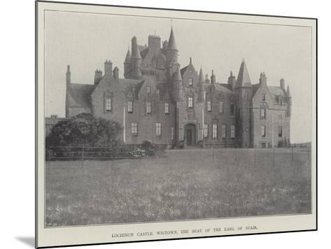 Lochinch Castle, Wigtown, the Seat of the Earl of Stair--Mounted Giclee Print