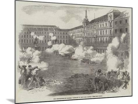 The Insurrection in Madrid, Conflict in the Plaza Mayor--Mounted Giclee Print