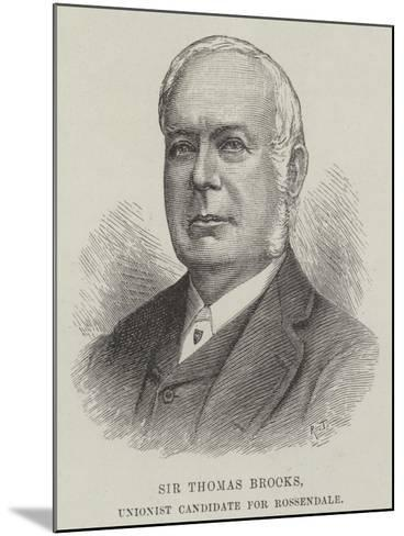 Sir Thomas Brooks, Unionist Candidate for Rossendale--Mounted Giclee Print