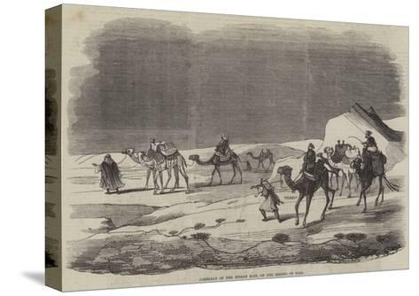 Carriage of the Indian Mail on the Desert of Suez--Stretched Canvas Print