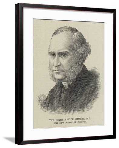The Right Reverend W Stubbs, the New Bishop of Chester--Framed Art Print
