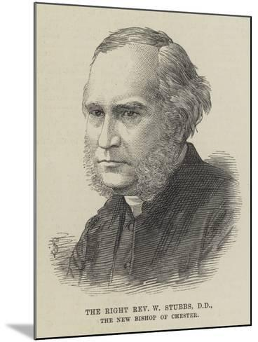 The Right Reverend W Stubbs, the New Bishop of Chester--Mounted Giclee Print