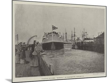 Floating of HMS Majestic at Portsmouth, 31 January--Mounted Giclee Print